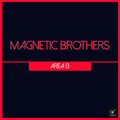 Area 13 fra Magnetic Brothers