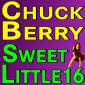 Chuck Berry Sweet Little Sixteen de Chuck Berry