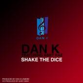 Shake The Dice by Dank
