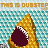 This Is Dubstep, Vol. 2 von Various Artists