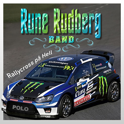 Rallycross på Hell by Rune Rudberg Band