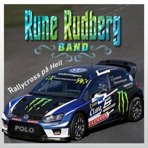 Rallycross på Hell by Rune Rudberg Band