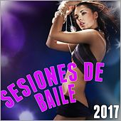 Sesiones de Baile 2017 de Various Artists