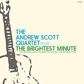 The Brightest Minute by Andrew Scott