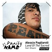 Land of the Sacred Feat. Shawni by Alessio Pagliaroli & Shawni
