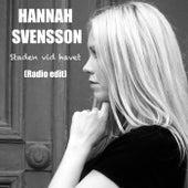 Staden vid havet (Radio Edit) de Hannah Svensson