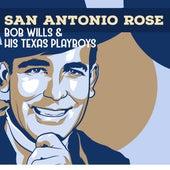 San Antonio Rose by Bob Wills & His Texas Playboys