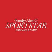 Sportstar (Porches Remix) von (Sandy) Alex G