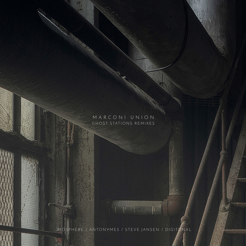 Ghost Stations Remixes by Marconi Union
