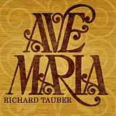 Ave Maria by Richard Tauber