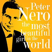 The Most Beautiful Girl in the World de Peter Nero