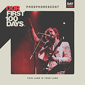 This Land Is Your Land by Phosphorescent