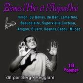 Poèmes d'hier et d'aujourd'hui (18 Poèmes) de Serge Reggiani