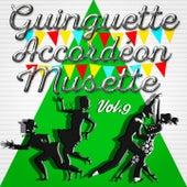 Guinguette Accordéon Musette, Vol. 9 by Various Artists
