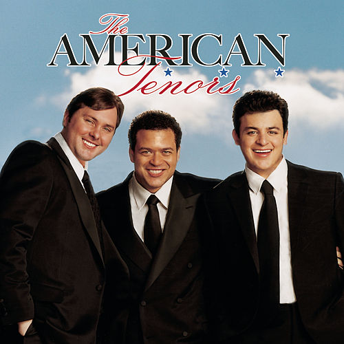 The American Tenors by The American Tenors