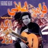 Age Yeh Rooz by Faramarz Aslani