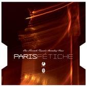 Paris Fetiche - The French Classic Rendez-Vous von Various Artists