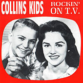 Rockin' on T.V. by The Collins Kids