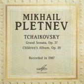 Pletnev Plays Tchaikovsky de Mikhail Pletnev