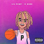 D Rose by Lil Pump