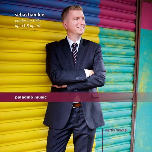Lee: Études for Cello, Opp. 31 & 70 by Martin Rummel