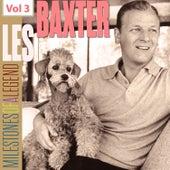 Milestones of a Legend - Les Baxter, Vol. 3 by Les Baxter