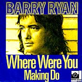 Where Were You by Barry Ryan