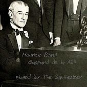 Gaspard de la Nuit by The Synthesizer