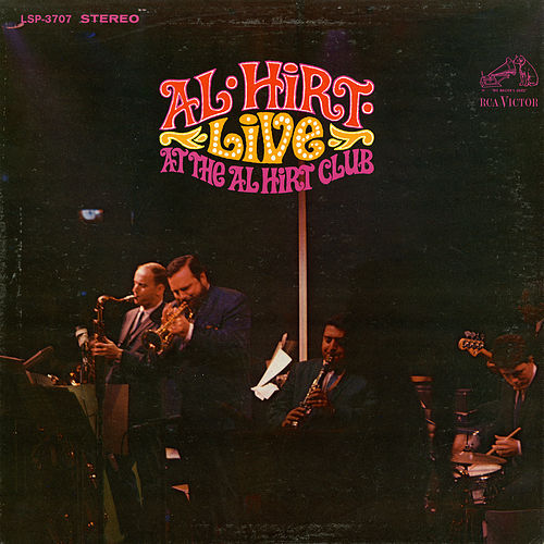 Live at The Al Hirt Club by Al Hirt