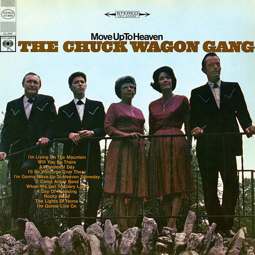 Move Up To Heaven by Chuck Wagon Gang