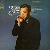If My Friends Could See Me Now by Cy Coleman