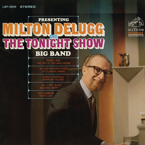 Presenting Milton Delugg and 'The Tonight Show' Big Band de Milton DeLugg