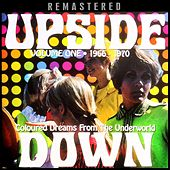 Upside Down, Vol. One - Coloured Dreams from the Underworld - Remastered by Various Artists