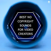 Best No Copyright Sounds for Video Creators by Various Artists
