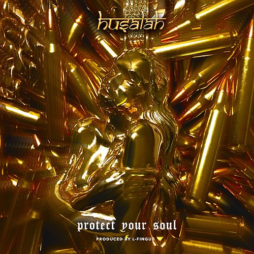 Protect Your Soul by Husalah