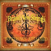 No Strings Attached by Brand New Strings
