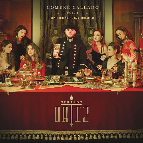 Comeré Callado, Vol. 1 by Gerardo Ortiz