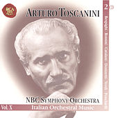 NBC Symphony Orchestra Vol . X by Arturo Toscanini