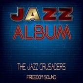Freedom Sound von The Crusaders