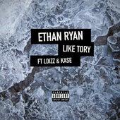 Like Tory by Ethan Ryan