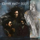 Johnny Nasty Boots by Johnny Nasty Boots