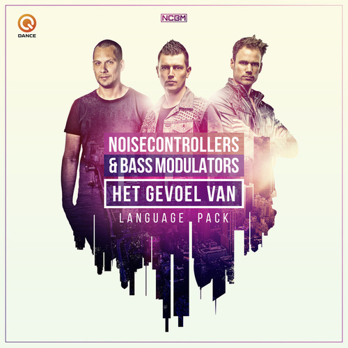 Het Gevoel Van (Language Pack) by Noisecontrollers and Bass Modulators