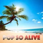 Pop So Alive de Various Artists