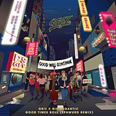 Good Times Roll (Ephwurd Remix) de Big Gigantic