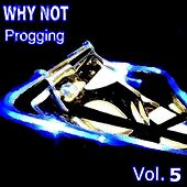 Progging Vol. 5 by Why Not