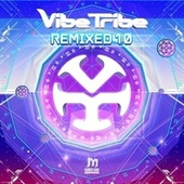 Remixed 1.0 de The Vibe Tribe