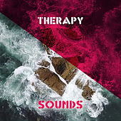 Therapy Sounds – Peaceful Music for Relaxation, Stress Relief, Soothing Water, Sounds of Sea, Calm Down, Soft Nature Sounds by Nature Sound Series