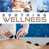 Soothing Wellness – Soft Spa Music, Relaxing Therapy, Peaceful Mind, Healing Body, Deep Massage, Spa Dreams, Gentle Nature Sounds by Relaxing Spa Music