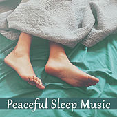 Peaceful Sleep Music – Deep Dreams, Sweet Lullaby, Calming Melodies to Pillow, Night Sounds, Relax, Bedtime, Restful Sleep by Relax - Meditate - Sleep