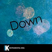 Down (In the Style of Fifth Harmony feat. Gucci Mane) [Karaoke Version] by Instrumental King